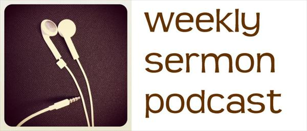 weeklysermonpodcast1_lg